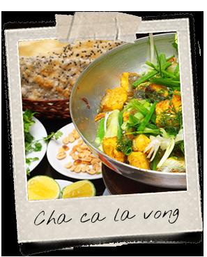 Spécialité de poisson grillé à Hanoi, Cha ca la vong