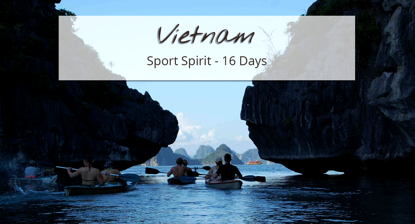 Two weeks of adventure, sport and nature in Vietnam