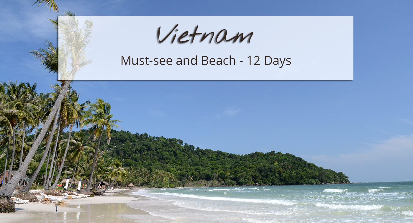 Vietnam Must-see and Beach